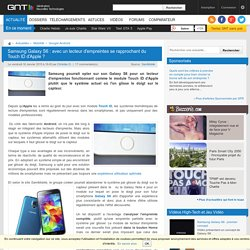 Samsung Galaxy S6 : avec un lecteur d'empreintes se rapprochant du Touch ID d'Apple ?