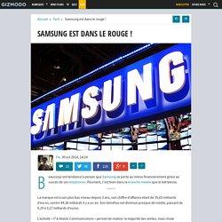 Samsung est dans le rouge !