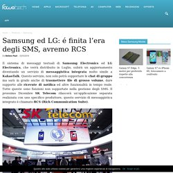 Samsung ed LG: é finita l'era degli SMS, avremo RCS