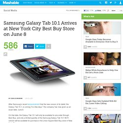 Samsung Galaxy Tab 10.1 Arrives at New York City Best Buy Store on June 8