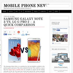 Samsung Galaxy Note 3 vs. LG G Pro 2 – A Quick Comparison