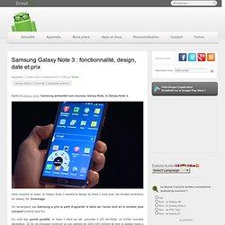 Samsung Galaxy Note 3 : fonctionnalité, design, date et prix