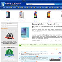 Samsung Galaxy J1 Ace Unlock Code - Free Unlock Instruction