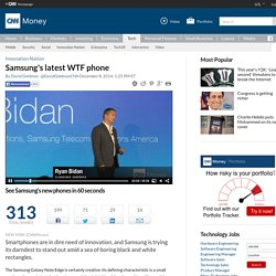 Samsung's Galaxy Note Edge is the latest WTF phone - Dec. 8, 2014