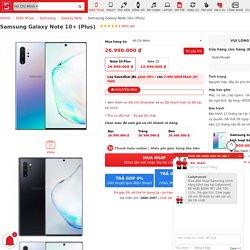 Mua Samsung Galaxy Note 10 Plus tại CellphoneS tặng PMH 2.8 triệu