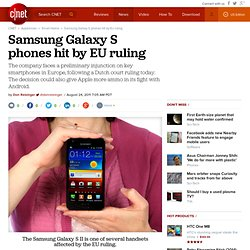 Samsung Galaxy handsets hit by EU ruling