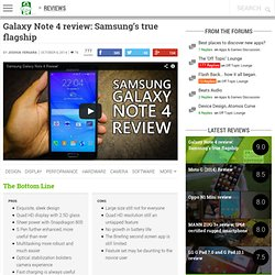 Samsung Galaxy Note 4 review: Samsung's true flagship