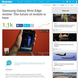 Samsung Galaxy Note Edge review: The future of mobile is right here [REVIEW]