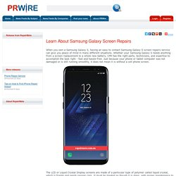 Learn About Samsung Galaxy Screen Repairs