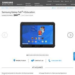 Samsung Galaxy Tab ® 4 Education