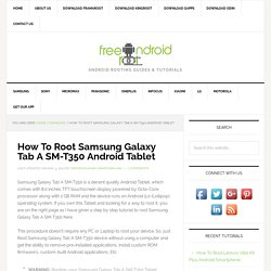 How To Root Samsung Galaxy Tab A SM-T350 Using Towelroot