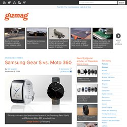Samsung Gear S vs. Moto 360 - Images