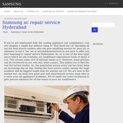 Samsung ac repair service Hyderabad - SAMSUNG Service