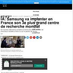 IA: Samsung va implanter en France son 3e plus grand centre de recherche mondial