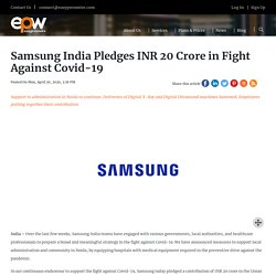 Samsung India Pledges INR 20 Crore in Fight Against Covid-19