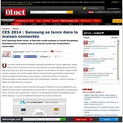 CES 2014 : Samsung se lance dans la maison connectée