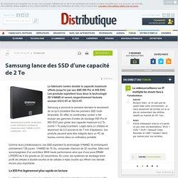 13/07/15 Samsung lance des SSD d'une capacité de 2 To