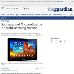 Samsung and Microsoft settle Android licensing dispute | Technology