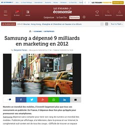 Samsung a dépensé 9 milliards en marketing en 2012