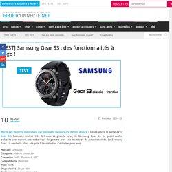 Samsung Gear S3 : Test de la montre connectée haut de gamme