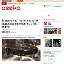 Samsung veut numériser notre monde avec une caméra à 360 degrés