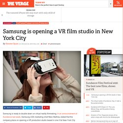 Samsung is opening a VR film studio in New York City