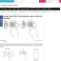 Samsung veut créer un projecteur pour montres connectées