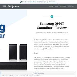 Samsung Q950T Soundbar – Review