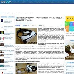 Samsung Gear VR – Vidéo : Notre test du casque de réalité virtuelle