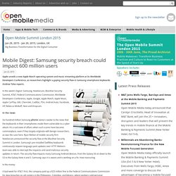 Mobile Digest: Samsung security breach could impact 600 million users