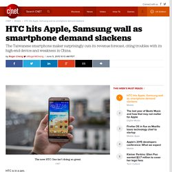 HTC hits Apple, Samsung wall as smartphone demand slackens