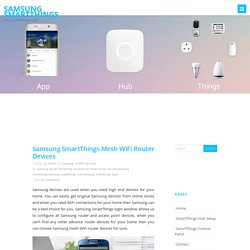 Samsung SmartThings Mesh WiFi Router Devices