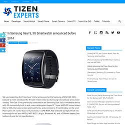 Tizen Samsung Gear S, 3G Smartwatch announced before IFA 2014