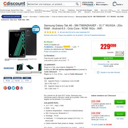 Samsung Galaxy Tab A6 - SM-T580NZKAXEF - 10,1'' WUXGA - 2Go RAM - Android 6.0 - Octo Core - ROM 16Go - WiFi - Prix pas cher - Soldes * Cdiscount