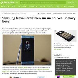 Samsung travaillerait bien sur un nouveau Galaxy Note
