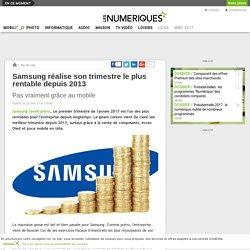 Samsung réalise son trimestre le plus rentable depuis 2013