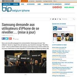 Samsung demande aux utilisateurs d'iPhone de se réveiller… (mise à jour)