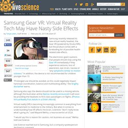 Samsung Gear VR: Virtual Reality Tech May Have Nasty Side Effects
