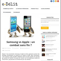 Samsung vs Apple : un combat sans fin ?