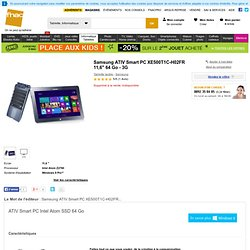 "Samsung ATIV Smart PC XE500T1C-H02FR 11,6"" 64 Go - 3G - Fnac.com - Tablette tactile"