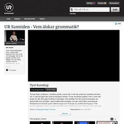 Vem älskar grammatik?: Tyst kunskap