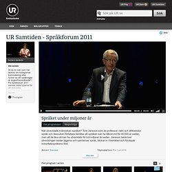 Språkforum 2011: Språket under miljoner år