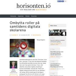 Ombytta roller på samtidens digitala skolarena