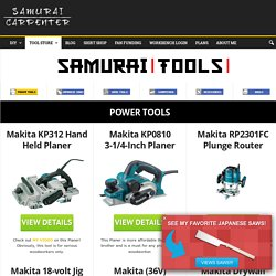samurai-carpenter-tools - The Samurai Carpenter