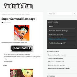 Super Samurai Rampage APK Free Download - Android4Fun