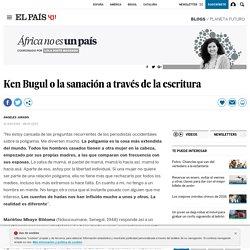 Ken Bugul o la sanación a través de la escritura