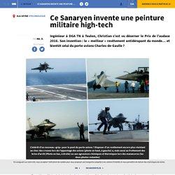 Ce Sanaryen invente une peinture militaire high-tech - Var-Matin