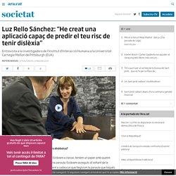 """Luz Rello Sánchez: """"He creat una aplicació capaç de predir el teu risc de tenir dislèxia"""" (Antoni Bassas)"""