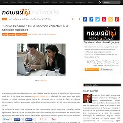 Tunisie Censure : De la sanction collective à la sanction judiciaire » Nawaat de Tunisie - Tunisia