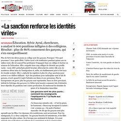 «La sanction renforce les identités viriles»